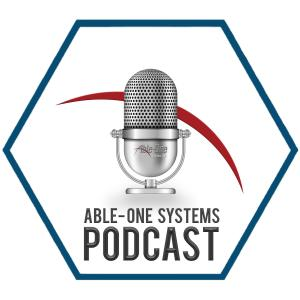 Able-One Systems Podcast