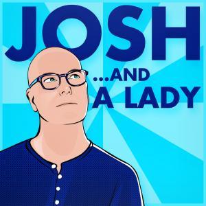 Josh and a Lady