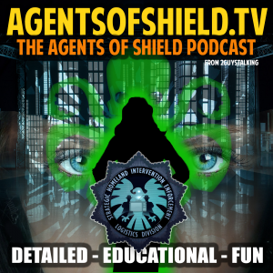 Agents of SHIELD Podcast – Educational, Detailed Reviews of Marvel's Agents of SHIELD on ABC
