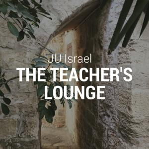 JU:Israel Teachers Lounge