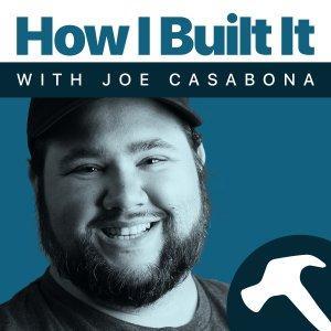 How I Built It