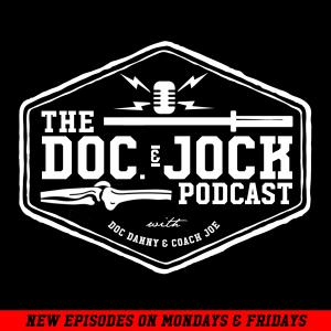 Doc and Jock Podcast