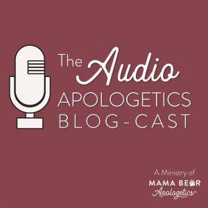 Audio Apologetics Blog-Cast