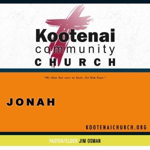 Kootenai Church: The Book of Jonah