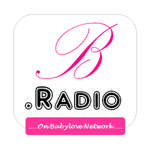 B.Radio on Babylovenetwork - Pregnancy, Baby Care and Parenting