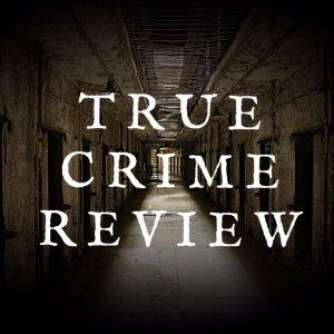 True Crime Review