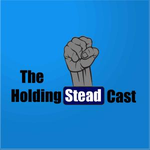 The Holding Steadcast