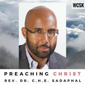 Preaching Christ with Rev. Dr. C. H. E. Sadaphal