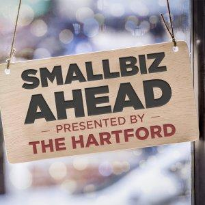 Podcast – SMALL BIZ AHEAD | Powered by The Hartford