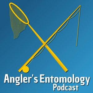Angler's Entomology Podcast