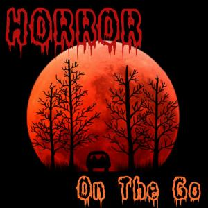 HORROR On The Go MOVIE PODCAST