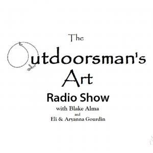 The Outdoorsman's Art Podcast