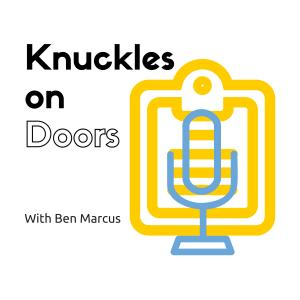 Knuckles on Doors - Organizing from the Ground Up