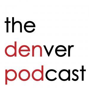 The Denver Podcast