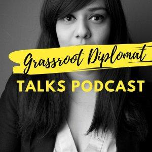Grassroot Diplomat Talks