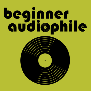 Beginner Audiophile | HiFi | Gear Reviews | Stereo | Hi-End Audio