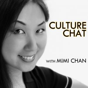 Culture Chat with Mimi Chan