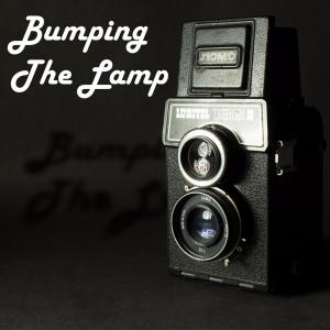 Bumping the Lamp - Blubrry Podcasting