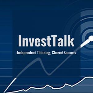 InvestTalk: Advice in Money Management, Investing, Financial