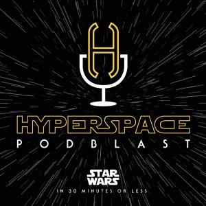 Hyperspace PodBlast (A Star Wars Podcast)