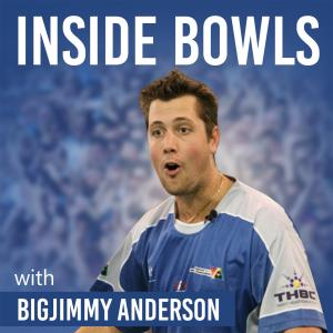 Inside Bowls with Bigjimmy Anderson