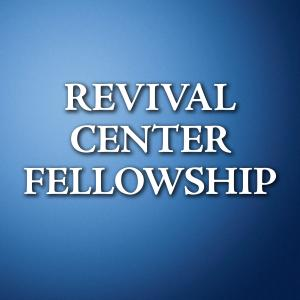 Audio – Revival Center Fellowship