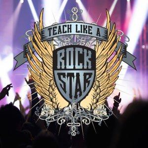 Teach Like A Rock Star