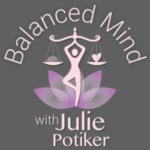 Balanced Mind with Julie Potiker