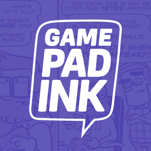 Game Pad Ink: A podcast about a webcomic about video games