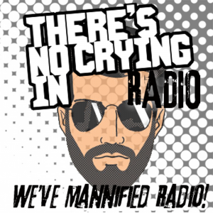 There's No Crying in Radio