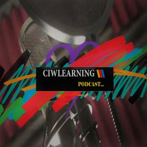 CIWLEARNING PODCAST...