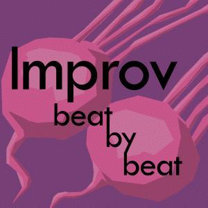 Improv, Beat by Beat