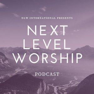 Next Level Worship Podcast
