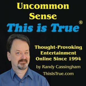 Uncommon Sense: the This is True Podcast