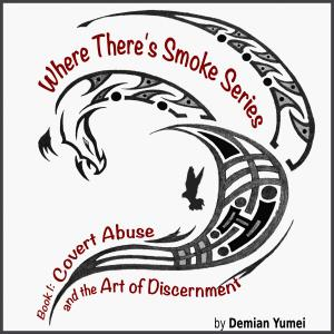WTSS-1 Covert Abuse and the Art of Discernment