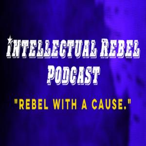 Intellectual Rebel Podcast with Shay Dawkins