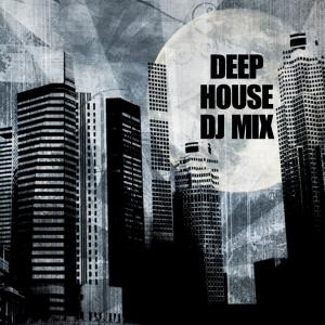 Deep House DJ Mix