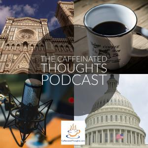 The Caffeinated Thoughts Podcast