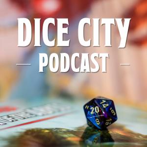 Dice City Podcast