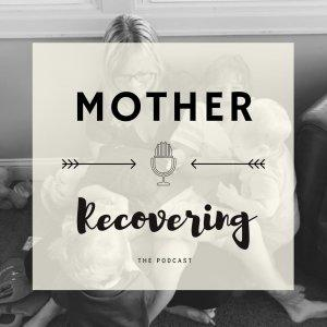 Mother Recovering