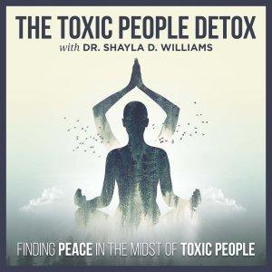 The Toxic People Detox