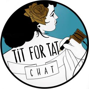 Tit For Tat Chat
