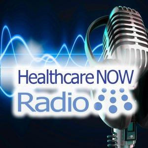 Healthcare NOW Radio - Insights and Discussion on Healthcare, Healthcare Information Technology, Hea