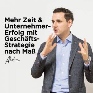 Mehr Zeit & Unternehmer-Erfolg mit Geschäftsstrategie nach Maß