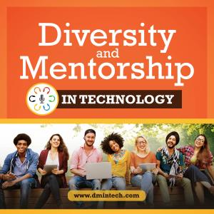Diversity & Mentorship In Tech