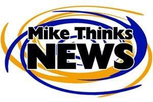 Mike Thinks News