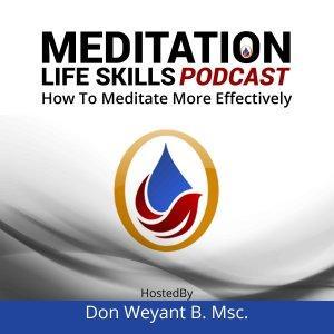 Meditation Life Skills Podcast