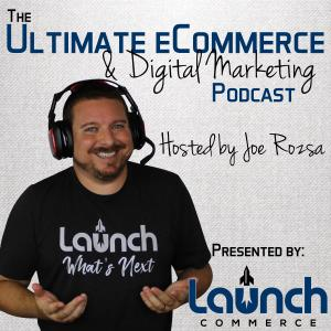 Ultimate eCommerce Podcast: eCommerce Training, Strategy, Guidance and Support for Entrepreneurs, eC