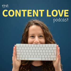 The Content Love Podcast