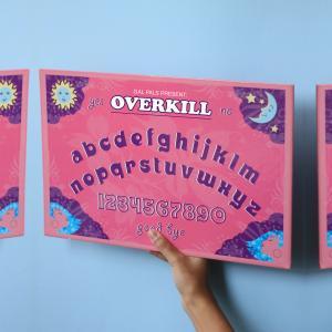 Gal Pals Present: Overkill
